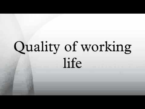 quality of working life Quality of work life is an employee's self reported satisfaction with a job this is  usually interpreted to include how well the job contributes to.