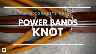 Power bands (slings) knot - Δετά λάστιχα