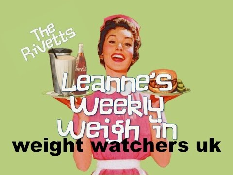 Leanne's Weekly Weigh in Show - Weight Watchers UK - 2017 Week Eight