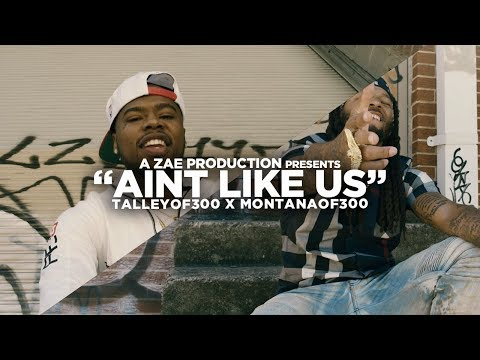 Talley Of  300 x Montana Of 300 - Ain't Like Us (Official Music Video) Shot By @AZaeProduction