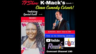 KMack's Clean Comedy Corner w. Marc Staudenmaier S3E1 AirDate 5.23.21