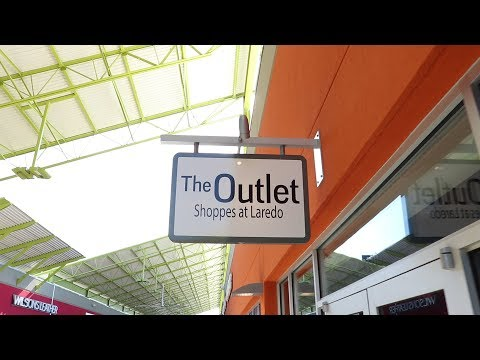 The Laredo Outlets   RGVlogs