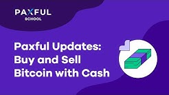 Paxful Updates: Cash In-Person Trades, Buy and Sell Bitcoin with Cash