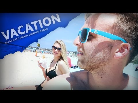 VACation In San Diego Vlog (Beach, Burritos, & Babe)