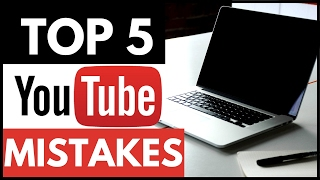 The 5 WORST Mistakes New YouTubers Make