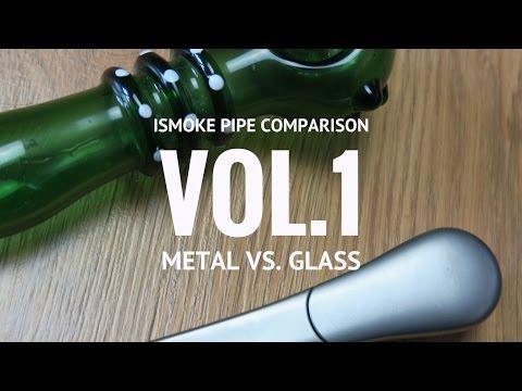 Pipe Comparison - Metal Vs. Glass (Journey Pipe Vs. Chongz Glass Pipe)