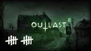 OUTLAST 2 (#10) : I'm Brian and so's my wife!