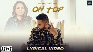 On Top | Lyrical | Vinny Grewal feat. Gurlez Akhtar | KV Singh | Latest Punjabi Song 2019
