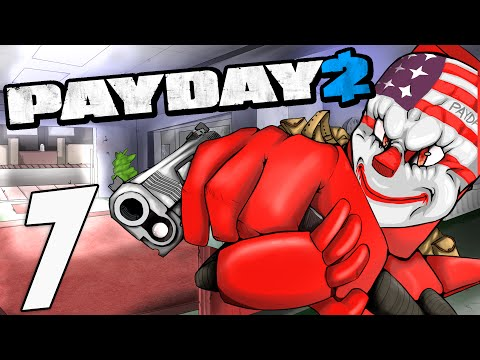 PAY DAY 2 THE HEIST - FAILING LIKE A REAL BOSS [7]