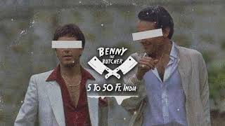 benny the butcher 5 to 50 ft india prod alchemist