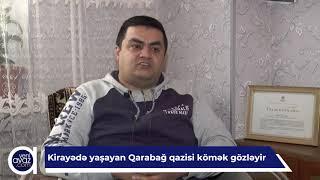 Kirayədə yaşayan Qarabağ qazisi kömək gözləyir