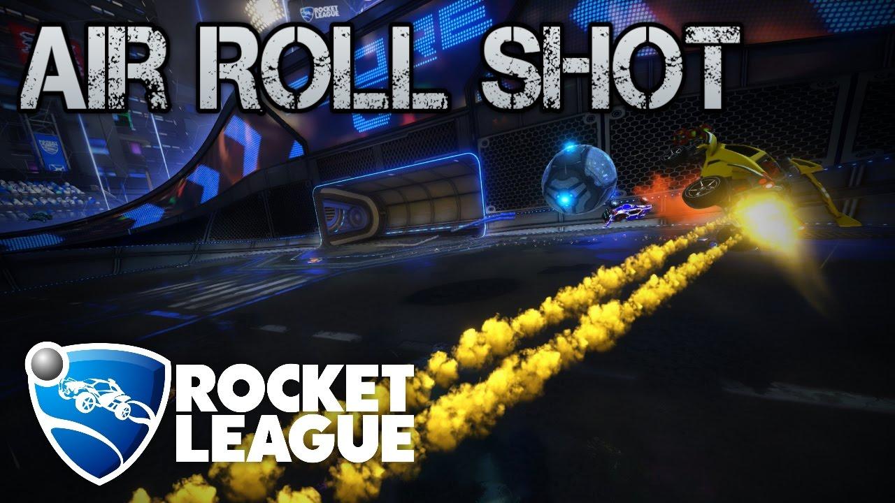 Air Roll Shots   ROCKET LEAGUE TUTORIAL