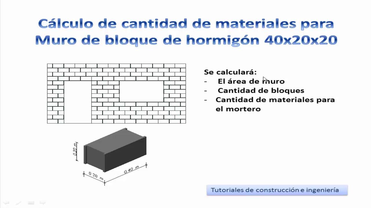 15 c lculo de materiales de construcci n para un muro de bloque de hormig n 40x20x20 tcicm15 - Precio de ladrillos huecos del 12 ...