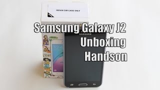 Samsung Galaxy J2 Unboxing and Hands on !!!
