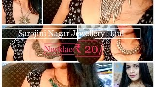 Sarojini Nagar jewellery haul / All Necklace for ₹ 20/- | Affordable Styling | Sana K