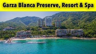 Garza Blanca Preserve Resort & Spa 4k - Puerto Vallarta 2018 - Mexico