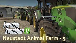 Neustadt Animal Farm Episode 3   Farming Simulator 17