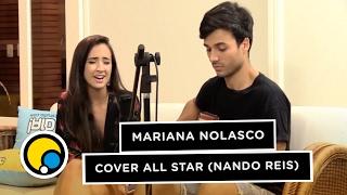 Música - cover All Star (Nando Reis) - Mari Nolasco #DiaDeVerao