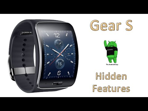 5 Hidden Features of the Gear S You Don't Know About