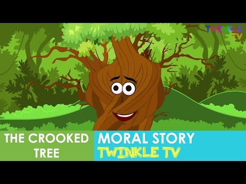 The Crooked Tree Moral Story In Engish | Twinkle TV Kids Stories