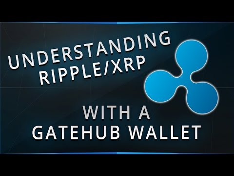 Exploring Gatehub Wallet for XRP/Ripple