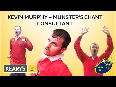Kevin Murphy - Munster's Chant Consultant