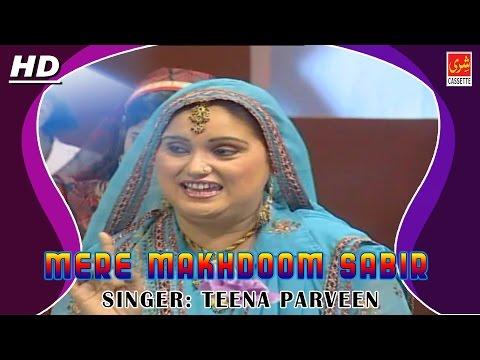 Mere Makhdoom Sabir | Dyare Sabir | Teena Parveen | 2016 | Sabir Piya Song | Full HD | Qawwali Song
