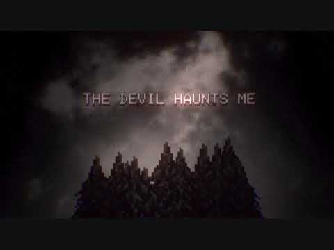 THE DEVIL HAUNTS ME by lum