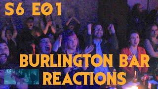 GAME OF THRONES S6E01 Reactions at Burlington Bar