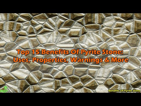 Top 15 Benefits Of Pyrite Stone: Uses, Properties, Warnings & More