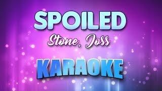 Stone, Joss - Spoiled (Karaoke & Lyrics)