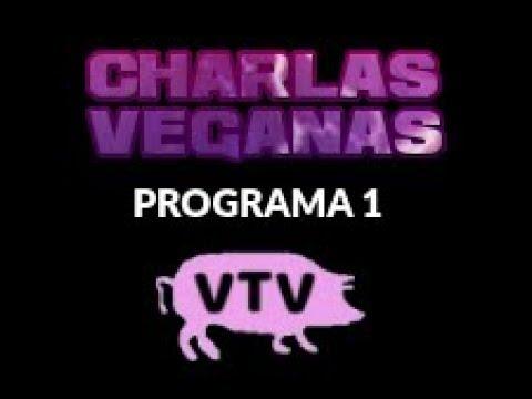 Charlas Veganas 1: Ética y veganismo