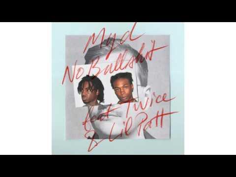 Myd - No Bullshit (feat. Twice & Lil Patt)