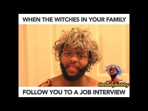 Download WHEN WITCHES IN YOUR FAMILY FOLLOW YOU TO A JOB INTERVIEW - Ebaby Kobby