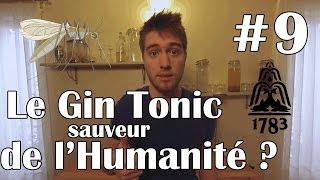 Le Gin Tonic Sauveur de l