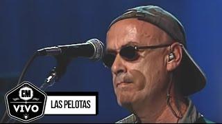 Las Pelotas (En vivo) - Show completo - CM Vivo 2005
