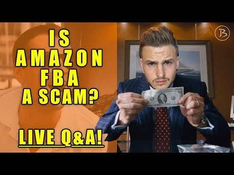 IS AMAZON FBA A SCAM? FAQ and your questions answered live!