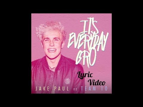 IT'S EVERY DAY BRO (Official Lyric Video) || Jake Paul