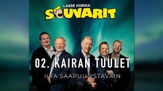 Lasse Hoikka & Souvarit - 02. Kairan tuulet
