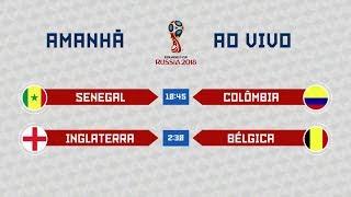 Copa do Mundo 2018 - Senegal x Colômbia e Inglaterra x Bélgica (28/06/2018)