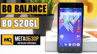 BQ-5206L Balance обзор смартфона