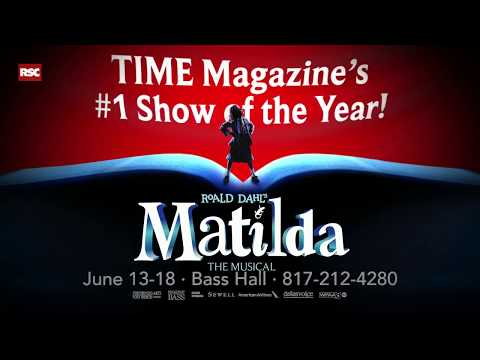Matilda 101: Get Schooled About the Hottest Show in Fort Worth