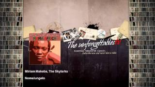 Miriam Makeba, The Skylarks - Nomalungelo