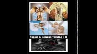 Angels & Demons Talking 2 U Revealed