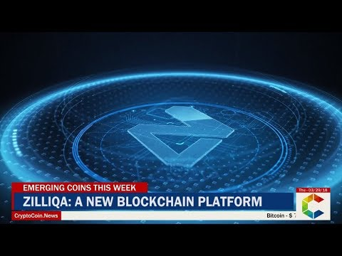 Emerging Coins This Week: ZILLIQA - A New Blockchain Platform