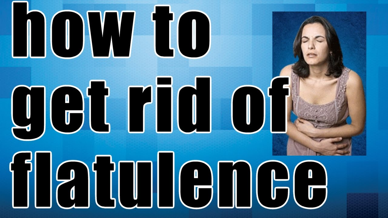 How to get rid of flatulence 58