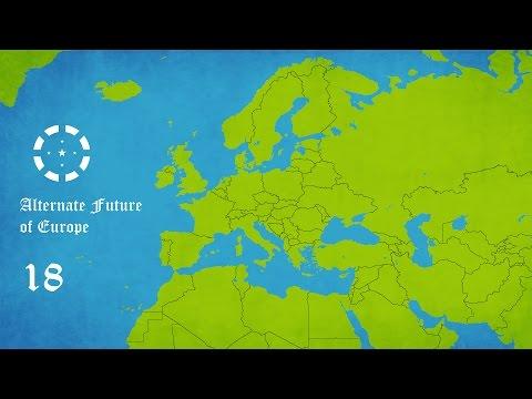 Alternate Future of Europe Episode 18 - Game Over (Season 2 Finale)
