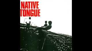 Native Tongue - No Bush Beat