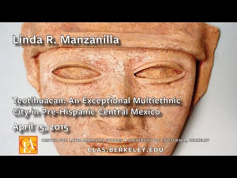 Teotihuacan: An Exceptional Multiethnic City in Pre-Hispanic Central Mexico