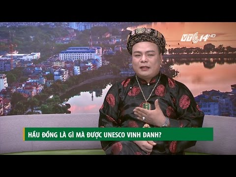 (VTC14)_Hầu đồng là gì mà được UNESCO vinh danh?